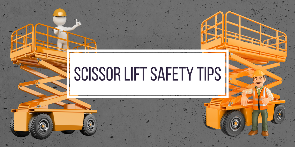 Scissor Lift Safety Tips