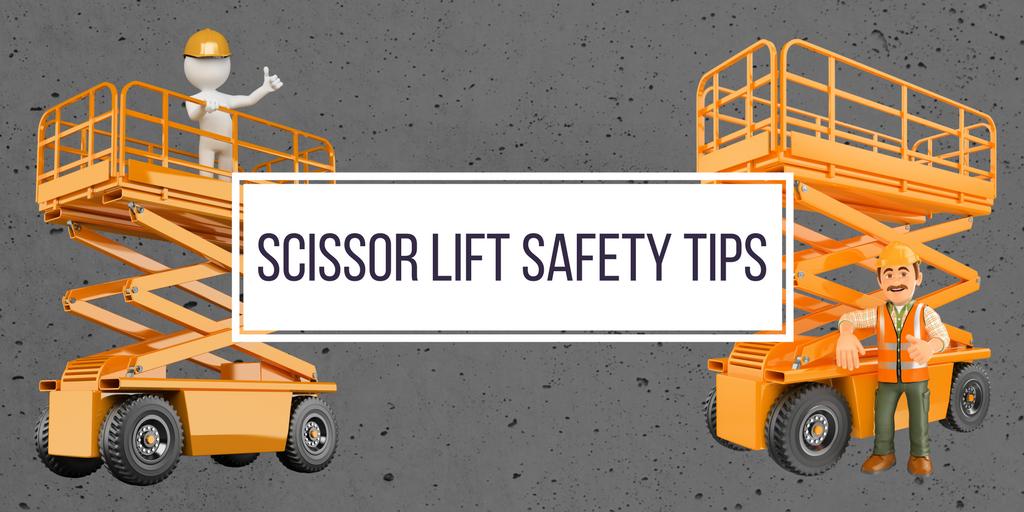 Scissor Lift Safety Tips
