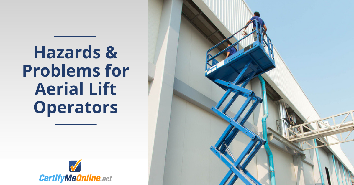Hazards & Problems for Aerial Lift Operators