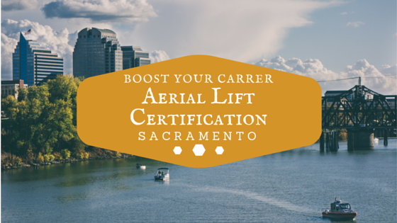 aerial lift certification sacremento