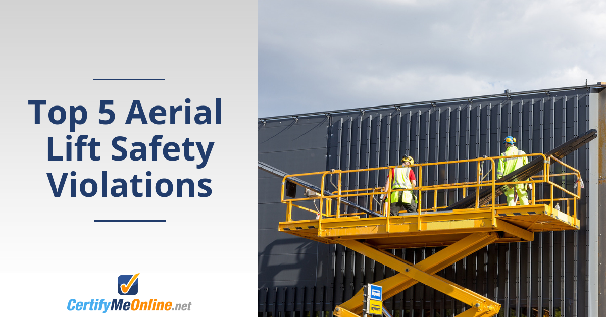 Top 5 Aerial Lift Safety Violations