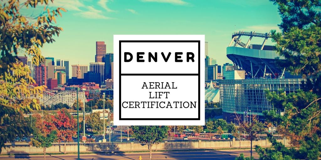 denver aerial lift certification
