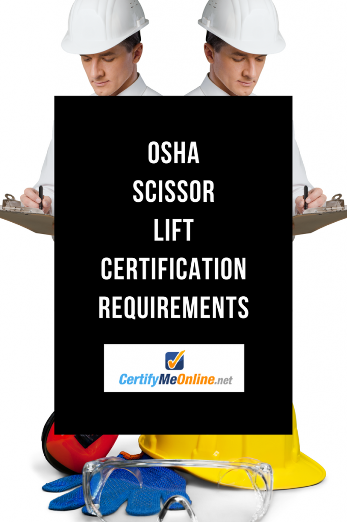 OSHA SCISSOR LIFT Certification Requirements