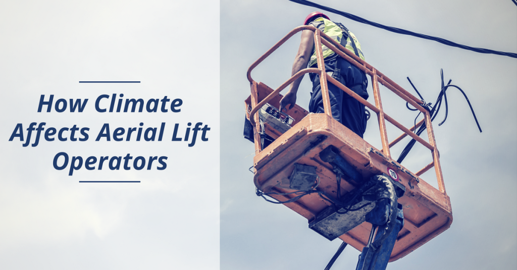 climate affects aerial lift workers