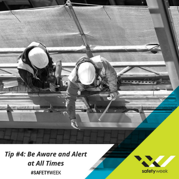Construction Safety Week Tip 4