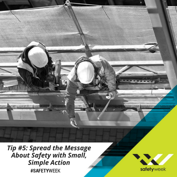 Construction Safety Week Tip 5