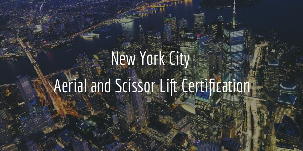 new york aerial and scissor lift certification