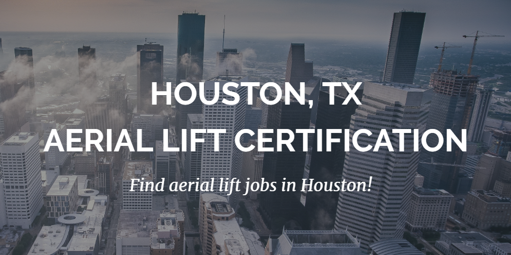 houston aerial lift certification