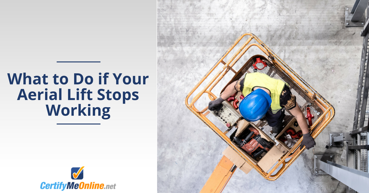 what to do if your aerial lift stops working