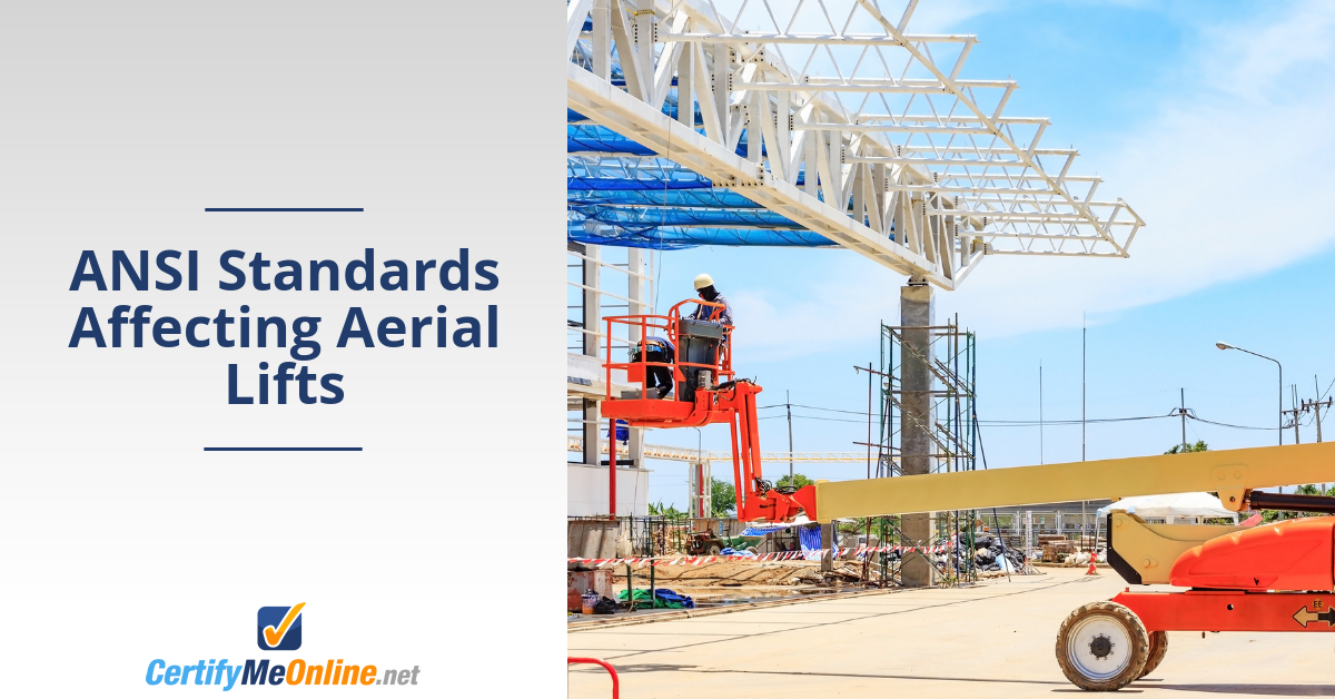 ANSI Standards Affecting Aerial Lifts