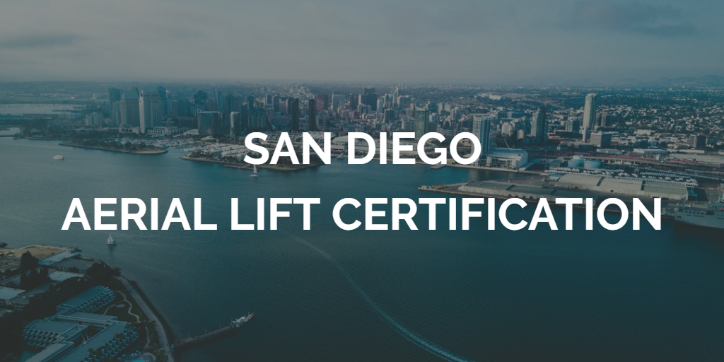 san diego aerial lift certification
