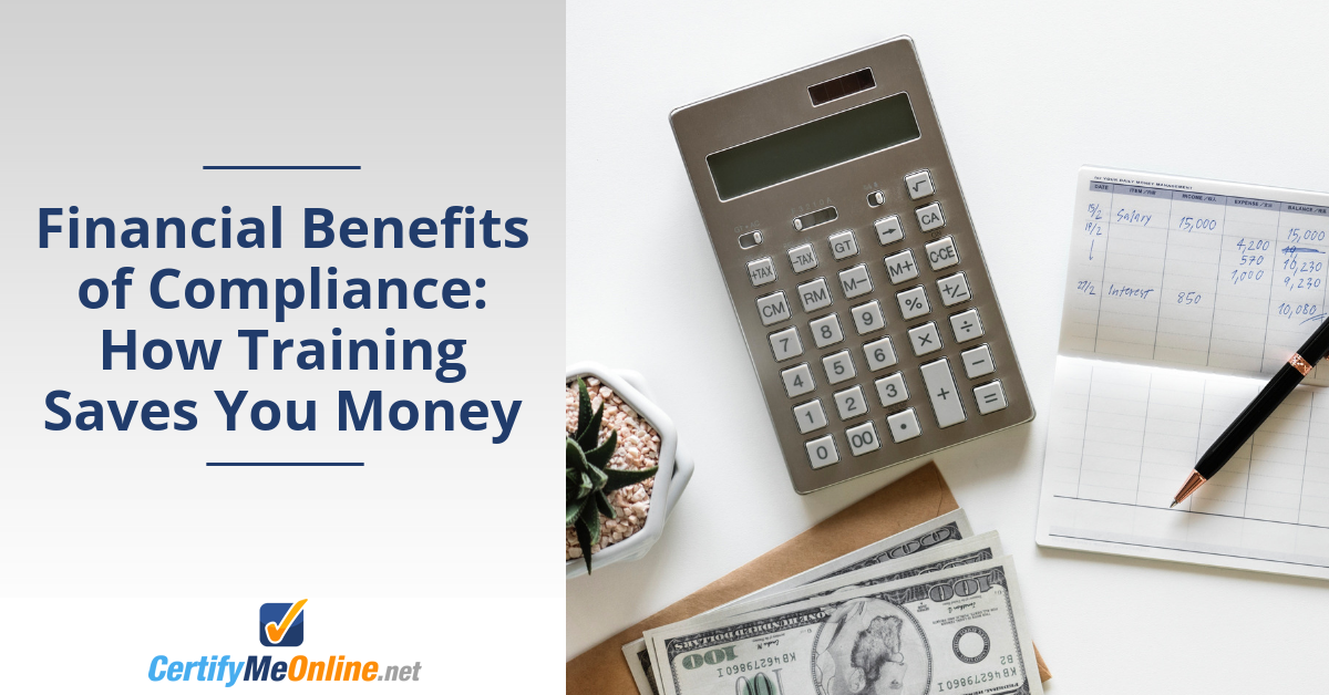 The Financial Benefits of Compliance: How Training Saves You Money