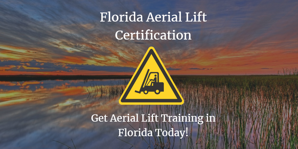 florida aerial lift certification