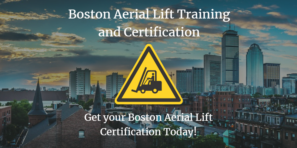 Boston Aerial Lift Certification Training