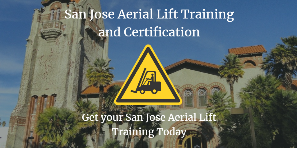 San Jose Aerial Lift Training