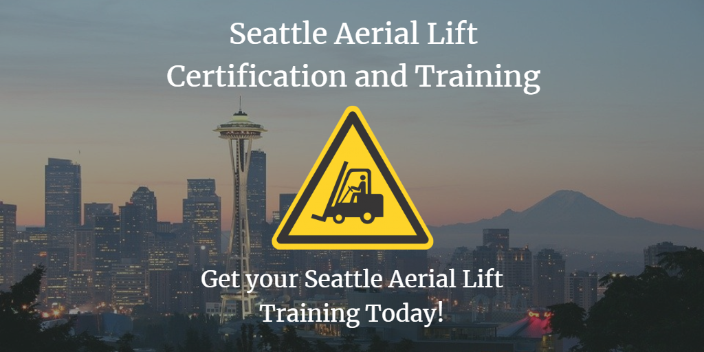 Seattle Aerial Lift Training