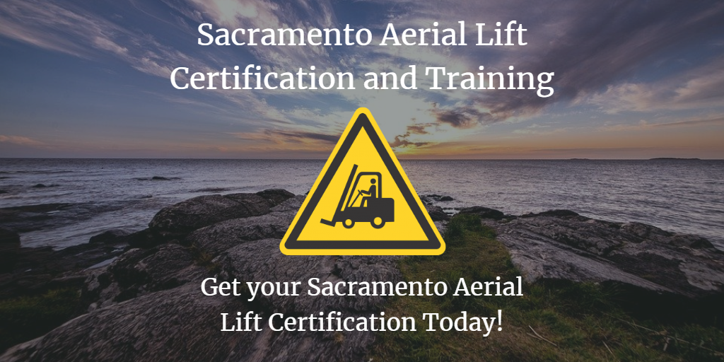 Sacramento aerial lift certification